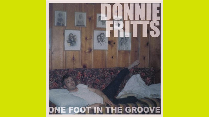 ドニー・フリッツ『ONE FOOT IN THE GROOVE』