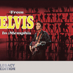 エルヴィス・プレスリー『From Elvis In Memphis : Legacy Edition』