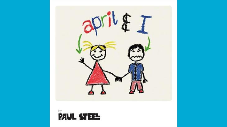 ポール・スティール『april & I』