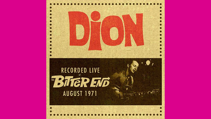 Dion『Recorded Live at The Bitter End August 1971』